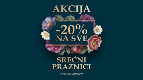 Praznična akcija -20% popusta u prodavnicama Fashion Company