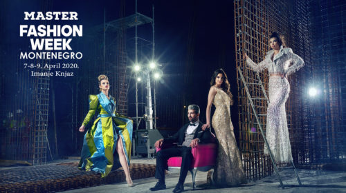 Master Fashion Week Montenegro 2020. biće održan od 7. do 9. aprila